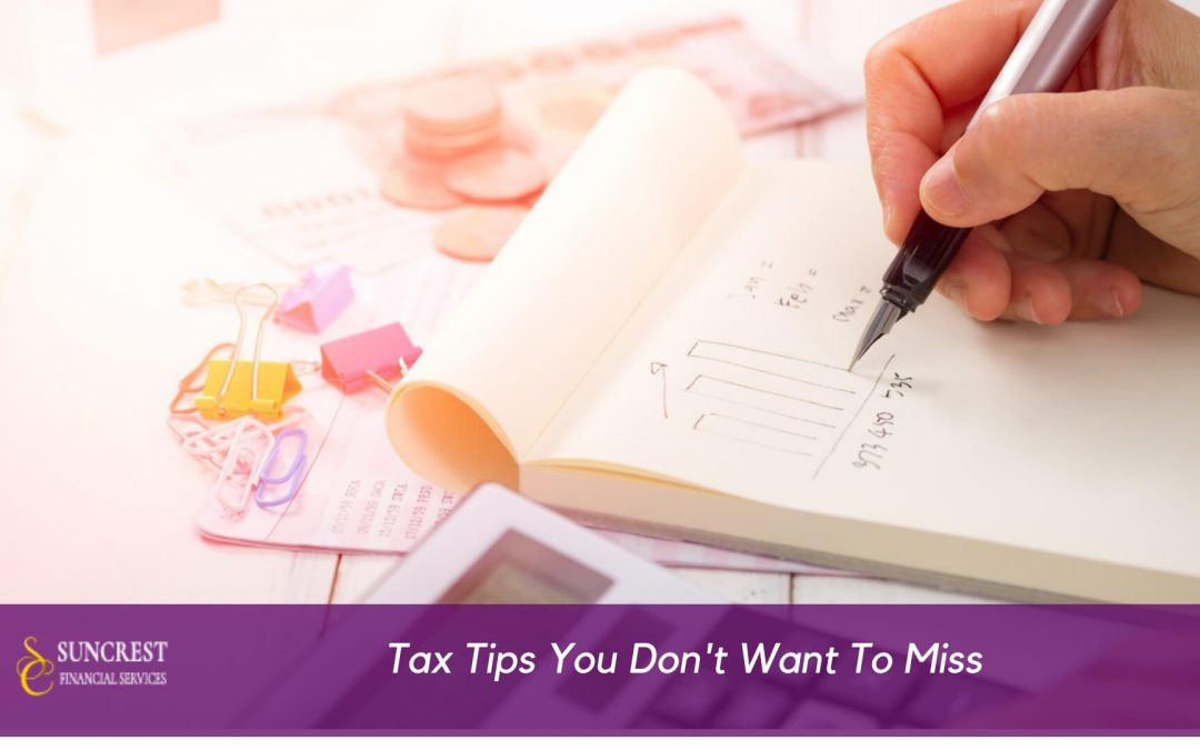 Tax Tips You Don't Want To Miss