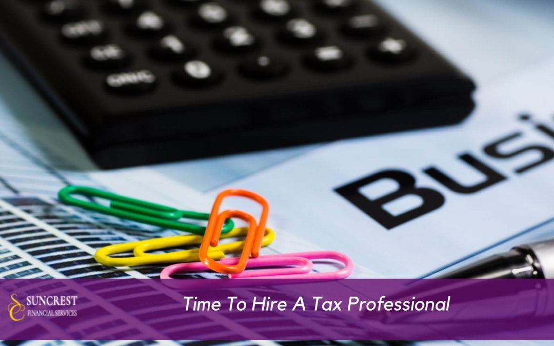 Is This The Acceptable Time To Hire A Tax Professional