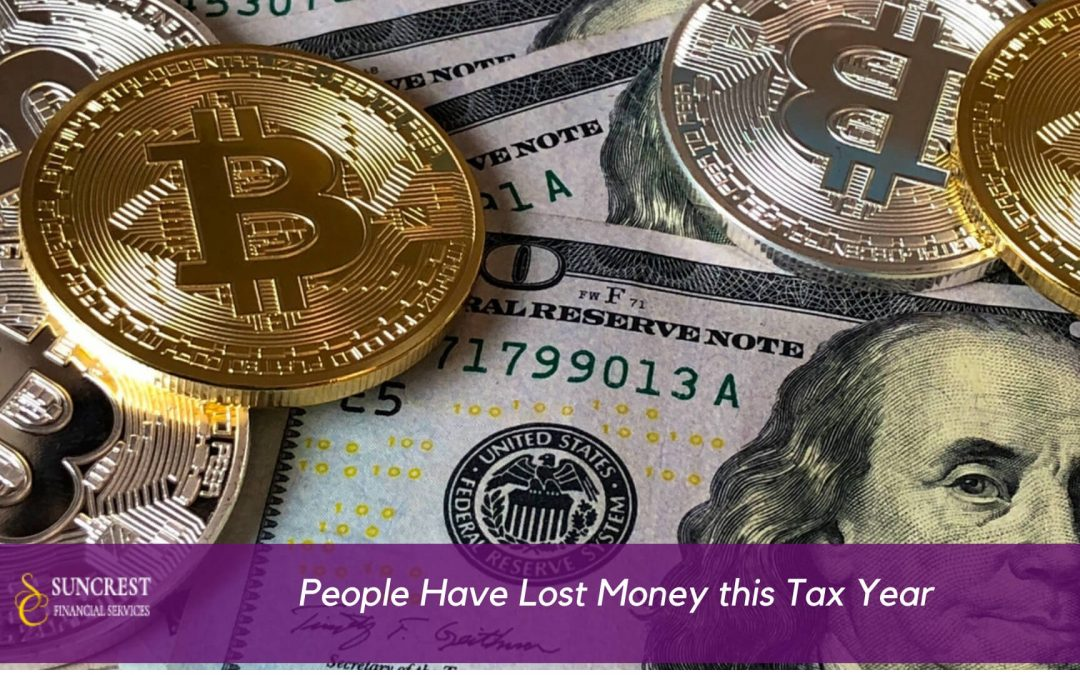 People Have Lost Money this Tax Year