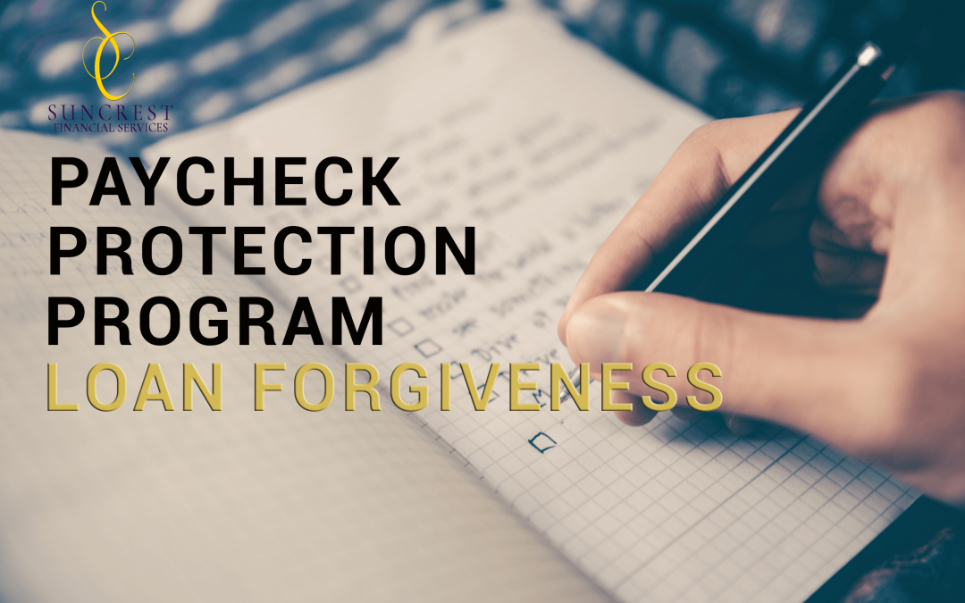 Paycheck Protection Program Loan Forgiveness: Answering Your Questions